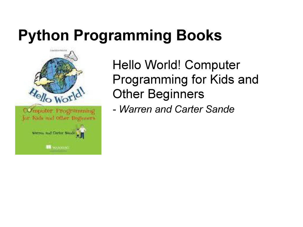 Python Programming Books Hello World! Computer ...