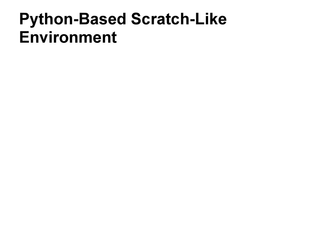 Python-Based Scratch-Like Environment