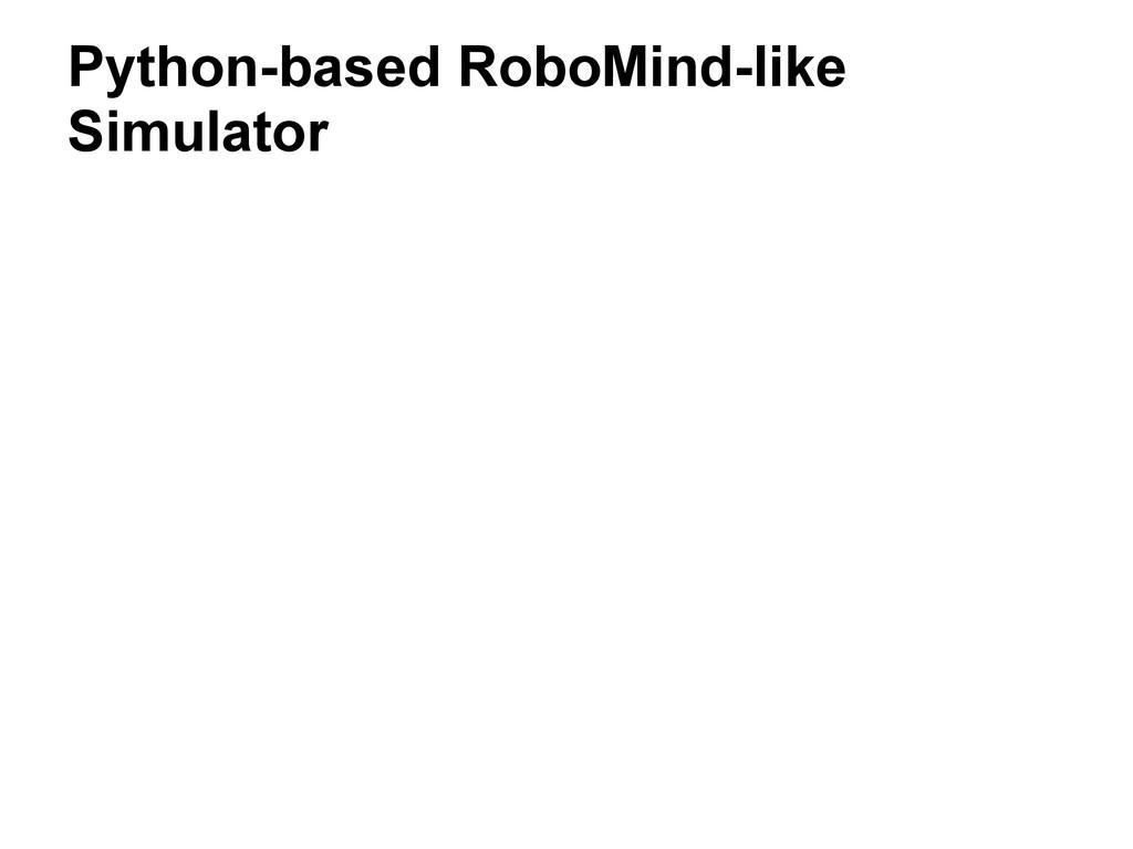 Python-based RoboMind-like Simulator