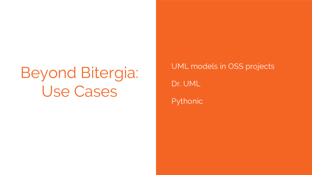UML models in OSS projects Dr. UML Pythonic Bey...