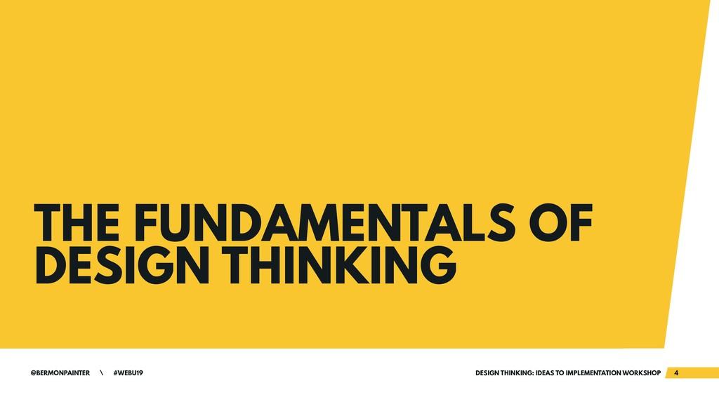 @BERMONPAINTER \ #WEBU19 DESIGN THINKING: IDEAS...