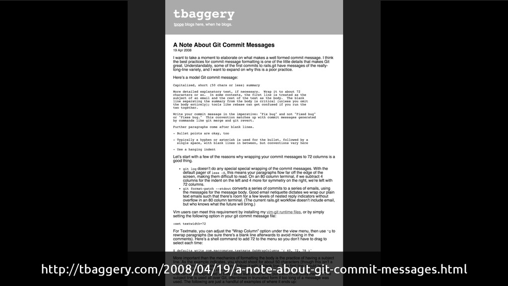 http://tbaggery.com/2008/04/19/a-note-about-git...