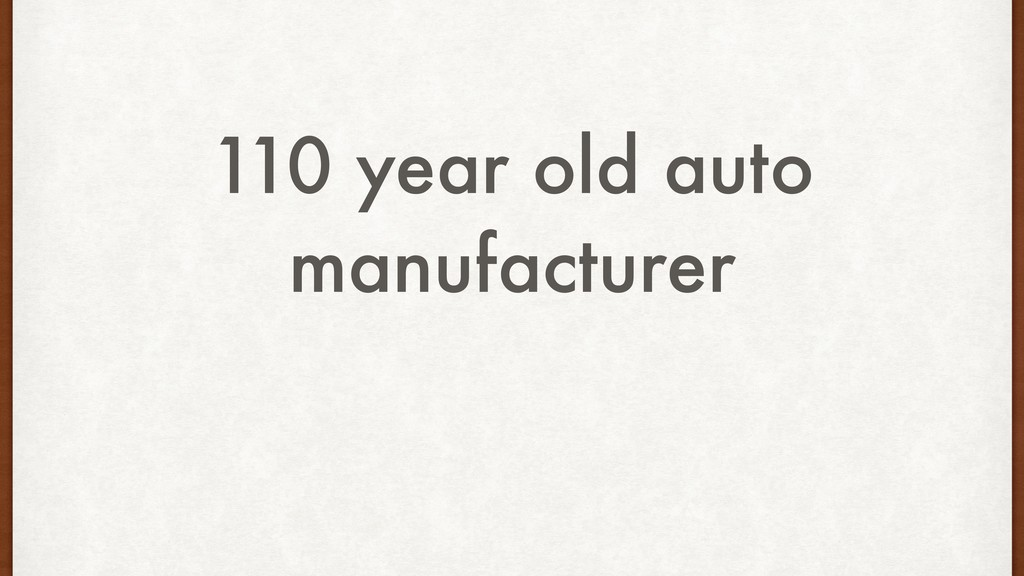 110 year old auto manufacturer