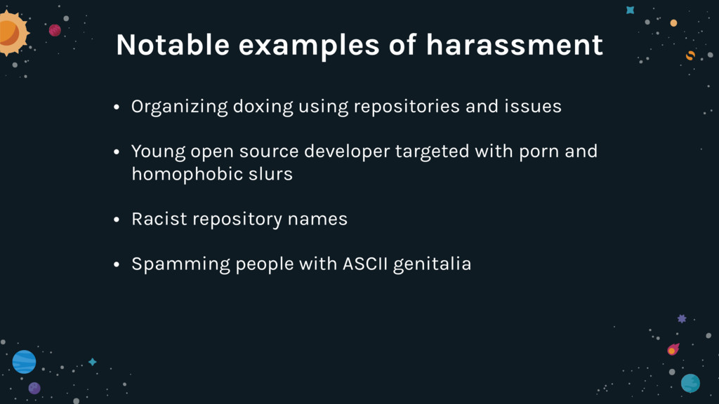 Notable examples of harassment • Organizing dox...