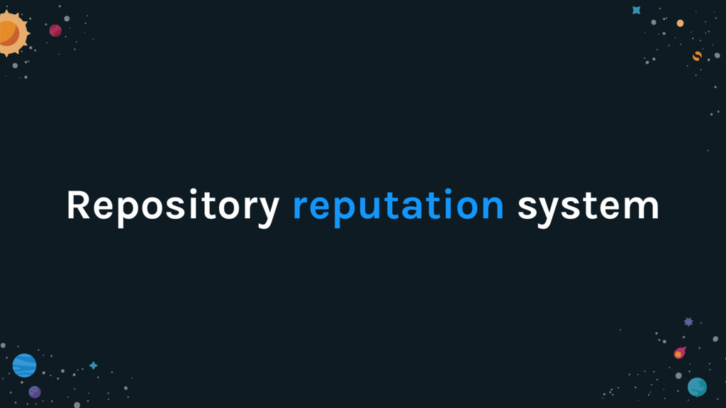 Repository reputation system