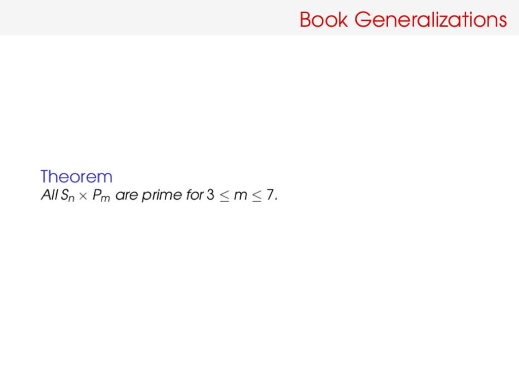 Book Generalizations Theorem All Sn × Pm are pr...