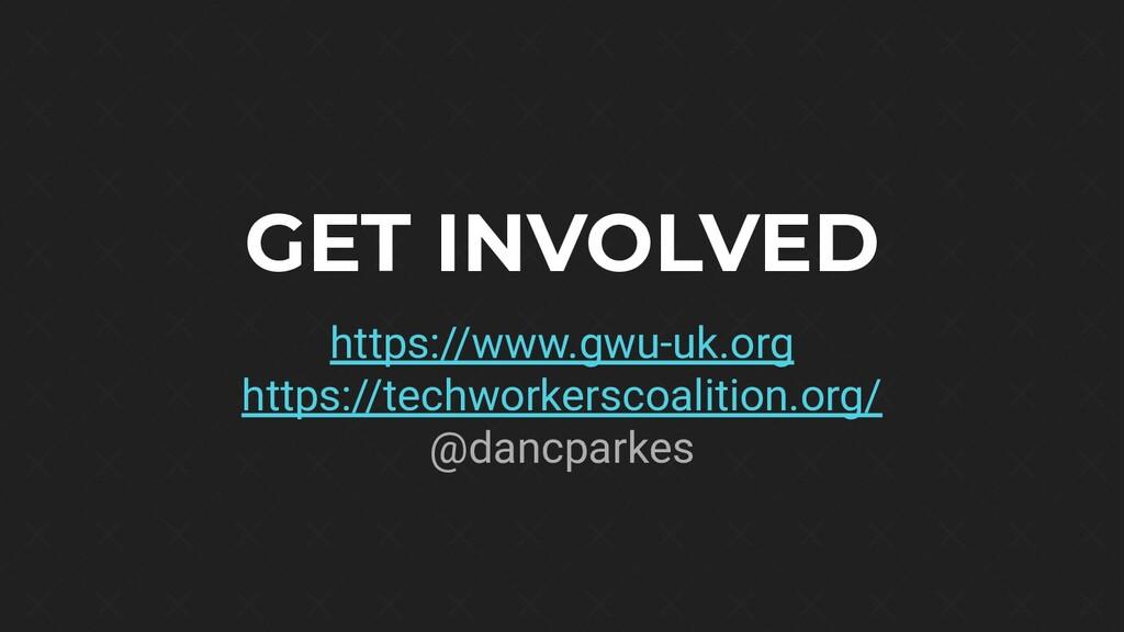 GET INVOLVED https://www.gwu-uk.org https://tec...