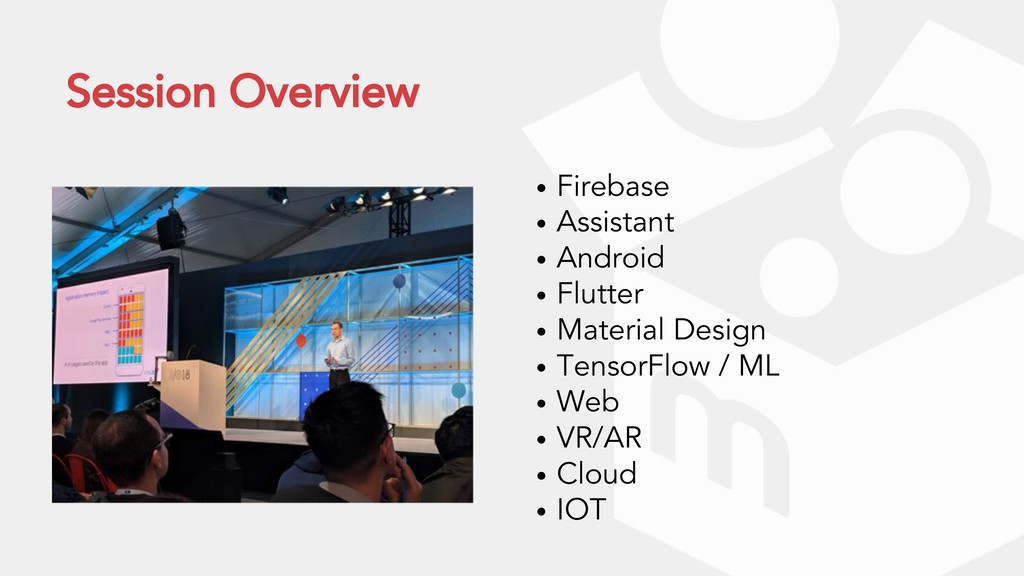 Session Overview • Firebase • Assistant • Andro...