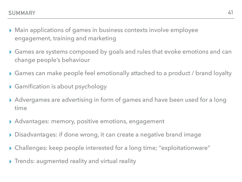 SUMMARY ▸ Main applications of games in busines...