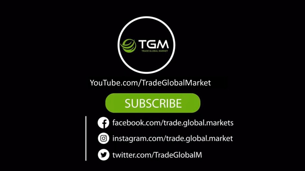 YouTube.com/TradeGlobalMarket