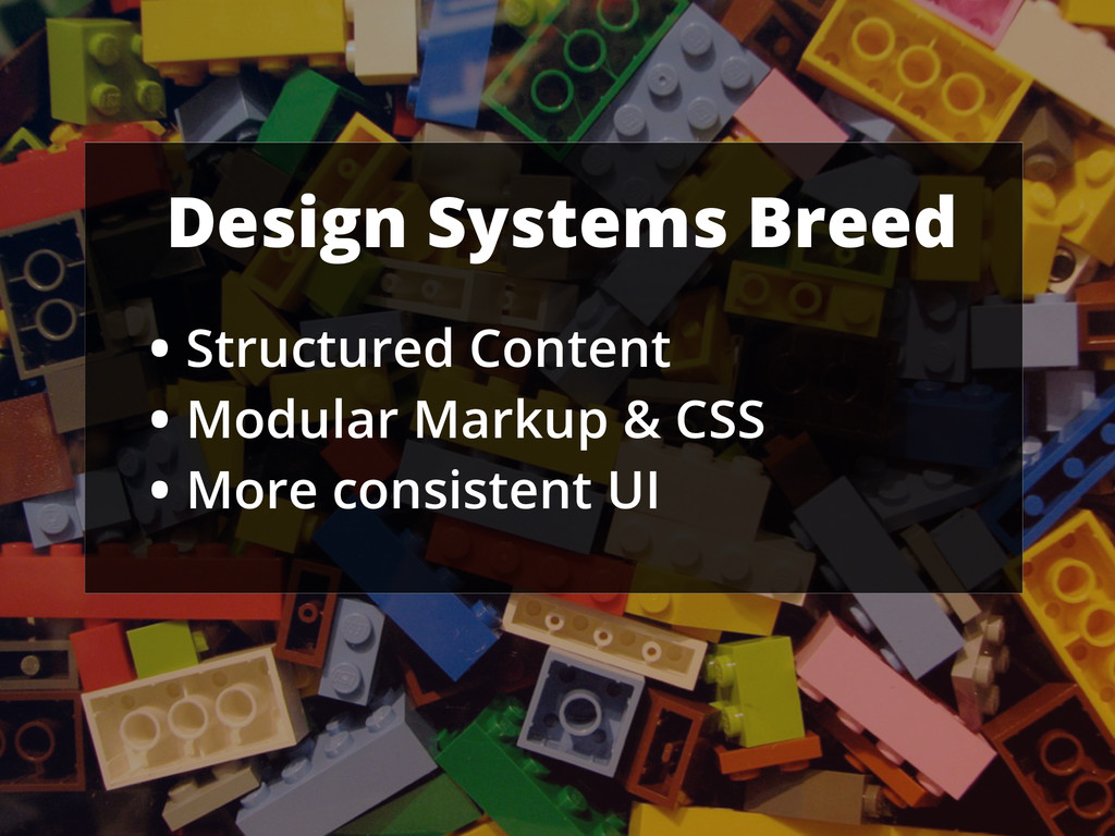 Design Systems Breed • Structured Content • Mod...