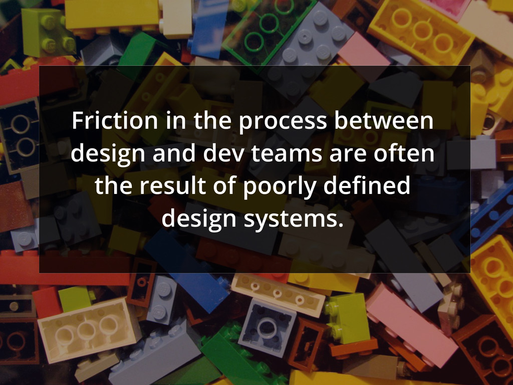 Friction in the process between design and dev ...