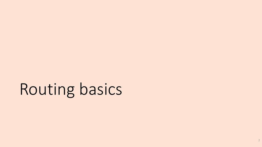 Routing basics 2
