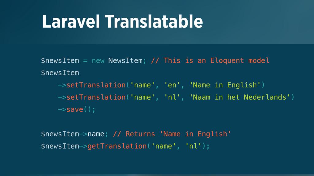 Laravel Translatable $newsItem = new NewsItem; ...