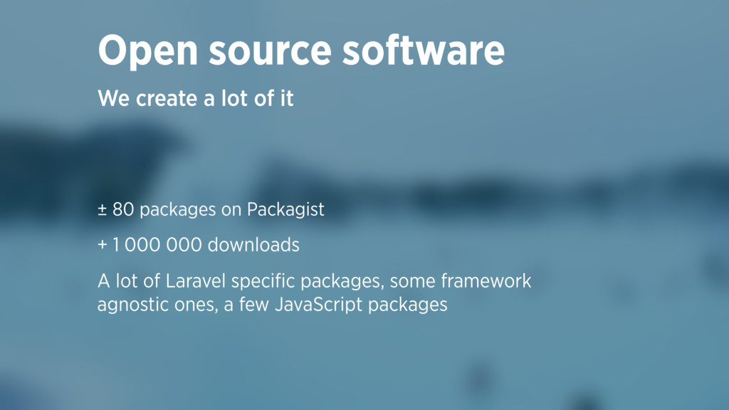 ± 80 packages on Packagist + 1 000 000 download...