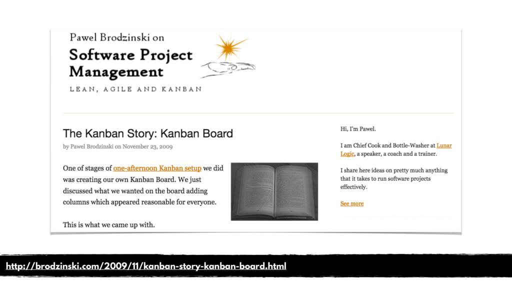 http://brodzinski.com/2009/11/kanban-story-kanb...