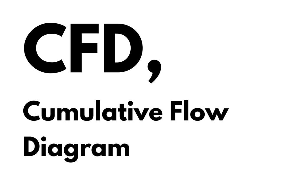 CFD, Cumulative Flow Diagram