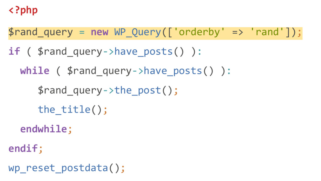 <?php $rand_query = new WP_Query(['orderby' => ...