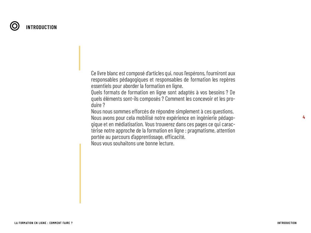 INTRODUCTION 4 LA FORMATION EN LIGNE : COMMENT ...