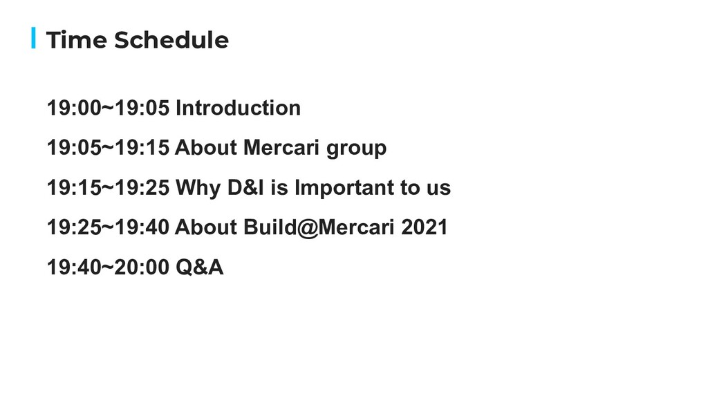 19:00~19:05 Introduction 19:05~19:15 About Merc...
