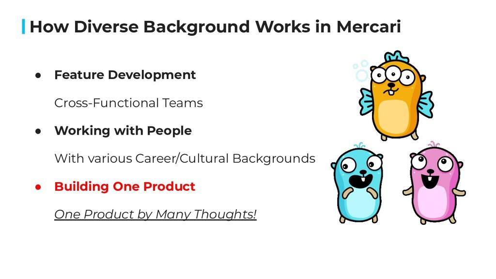 How Diverse Background Works in Mercari ● Featu...