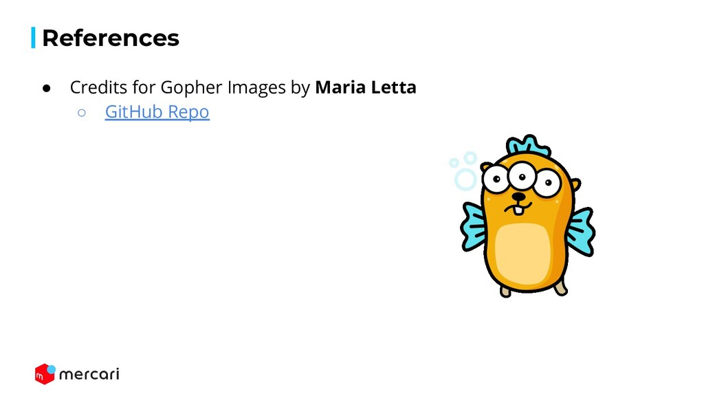 References ● Credits for Gopher Images by Maria...