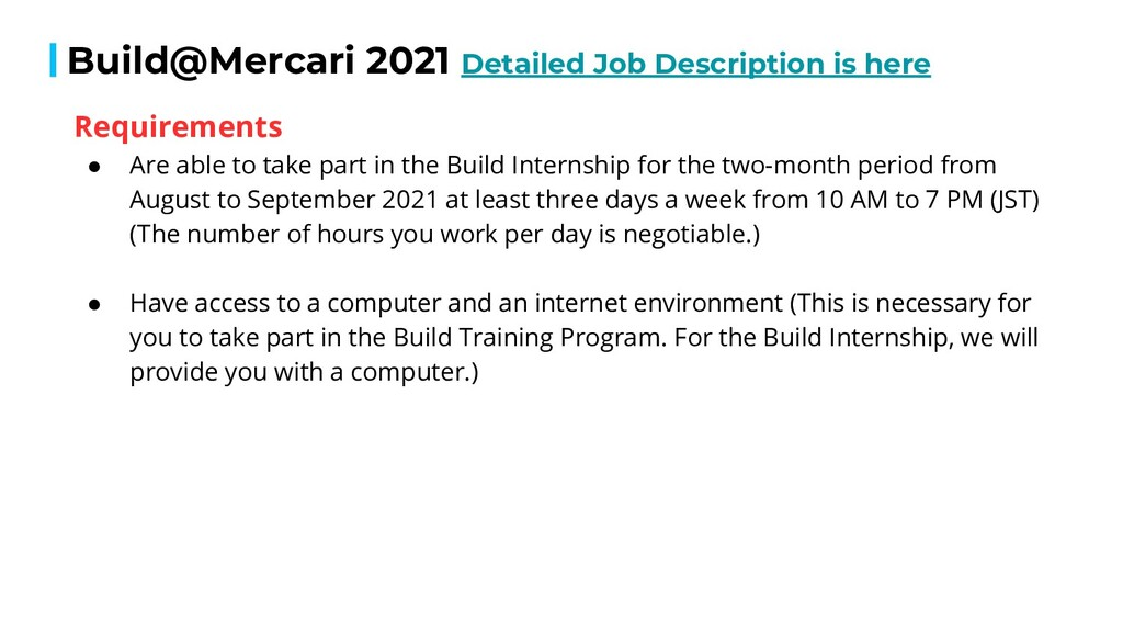 Build@Mercari 2021 Detailed Job Description is ...