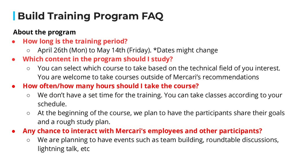 About the program ● How long is the training pe...