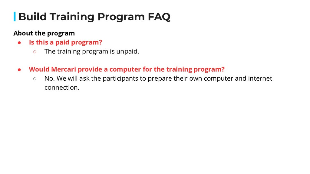 About the program ● Is this a paid program? ○ T...