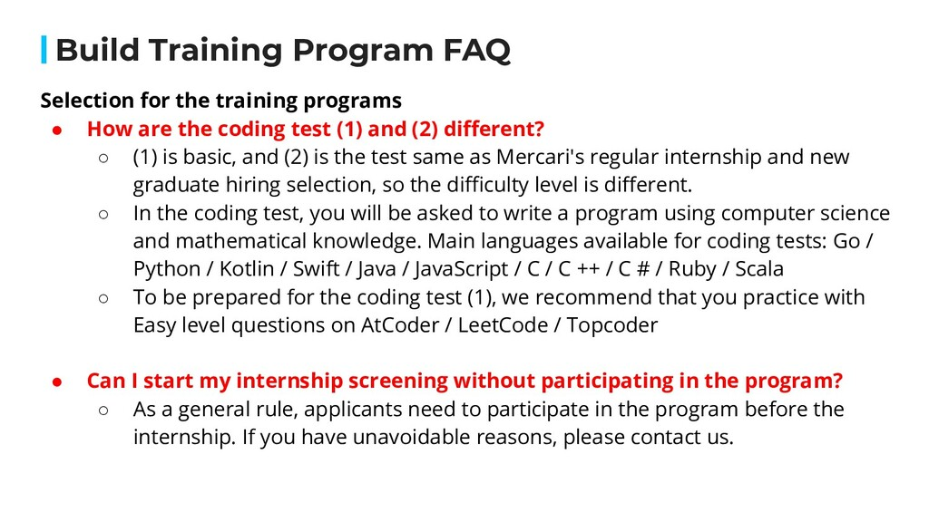 Selection for the training programs ● How are t...