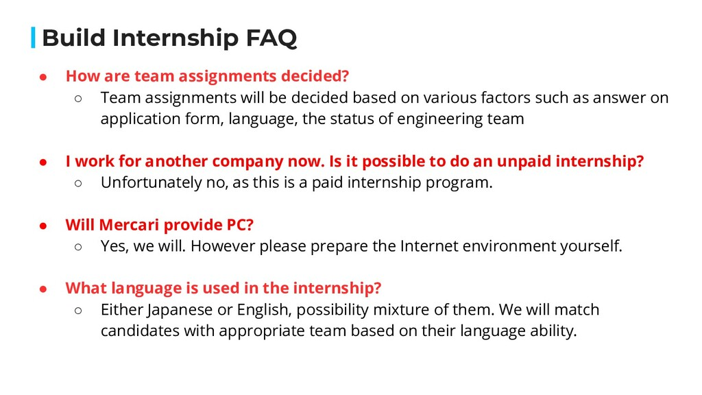 Build Internship FAQ ● How are team assignments...
