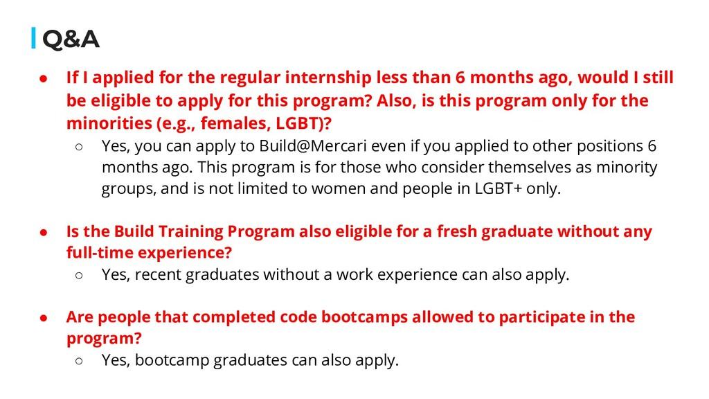 Q&A ● If I applied for the regular internship l...