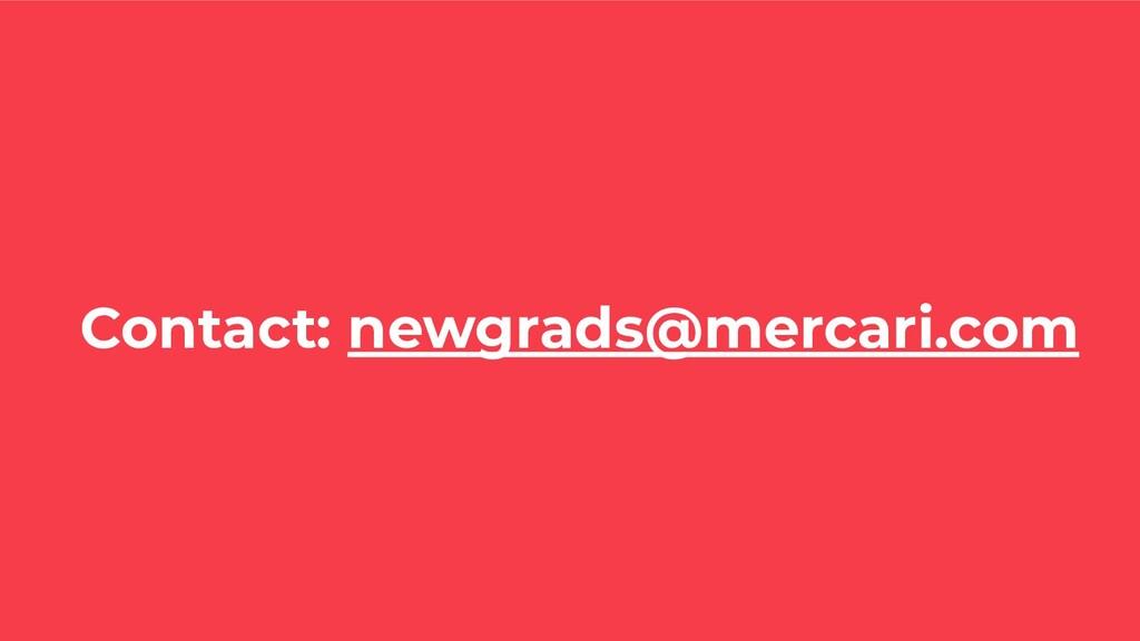 Contact: newgrads@mercari.com