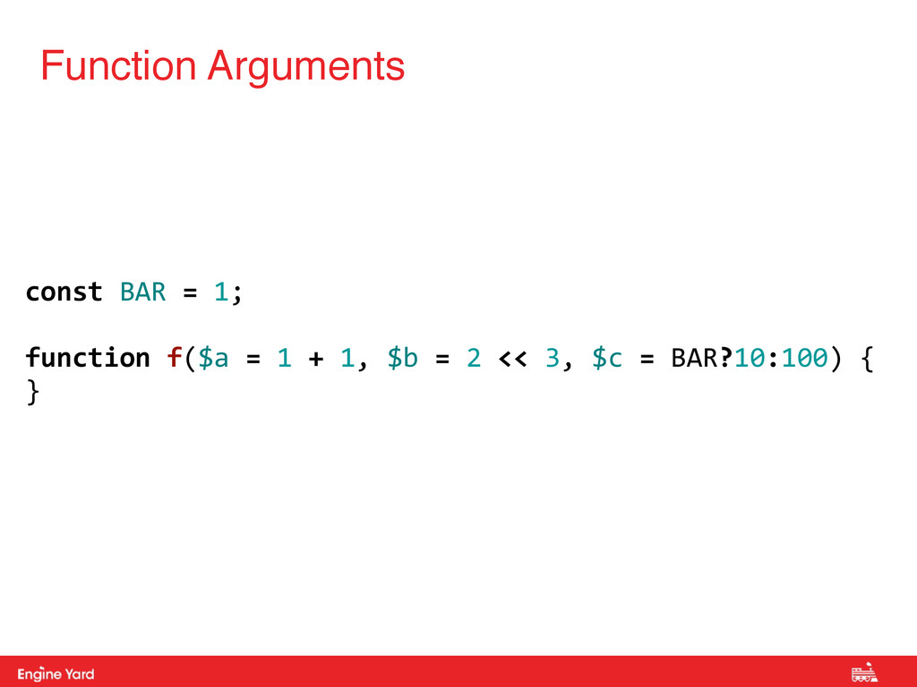 Proprietary and Confidential Function Arguments...