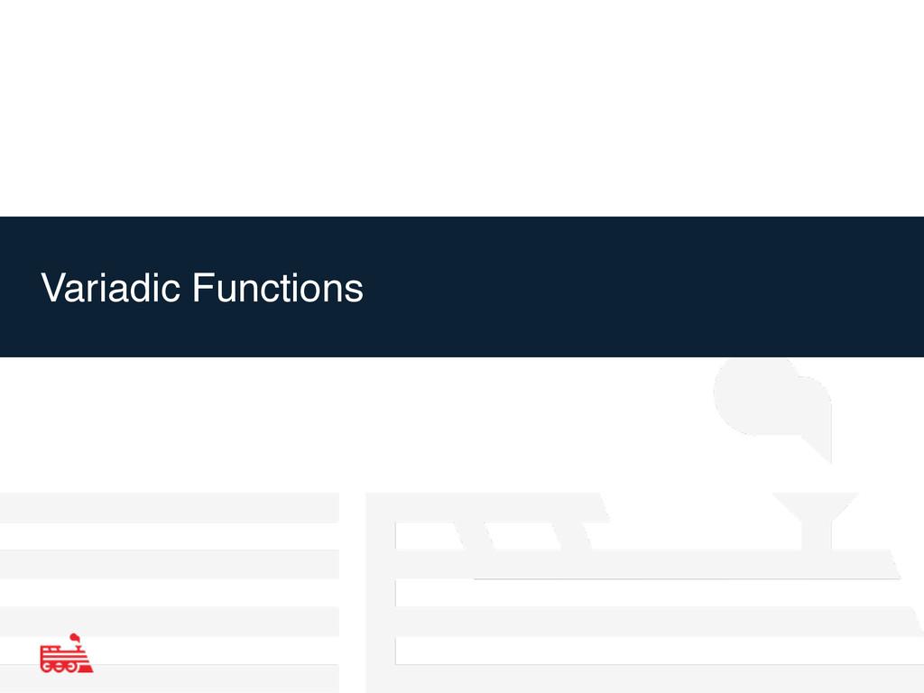 Variadic Functions