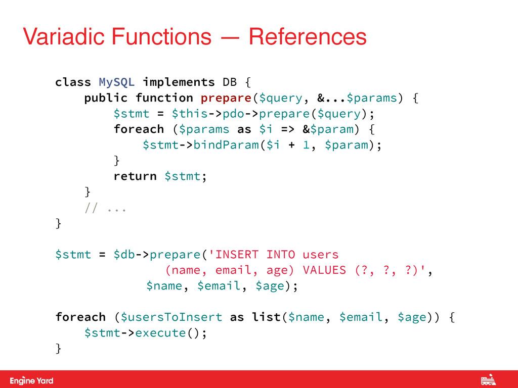 Variadic Functions — References class MySQL imp...