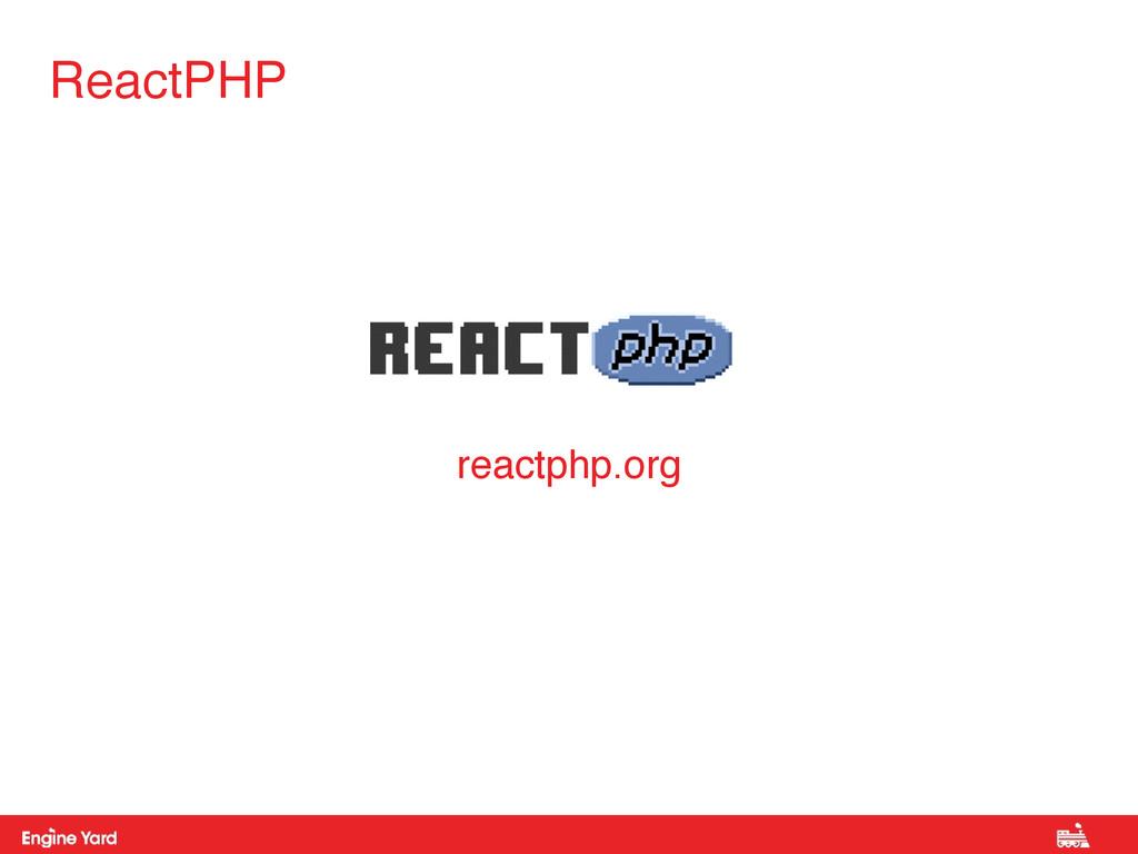 ReactPHP reactphp.org