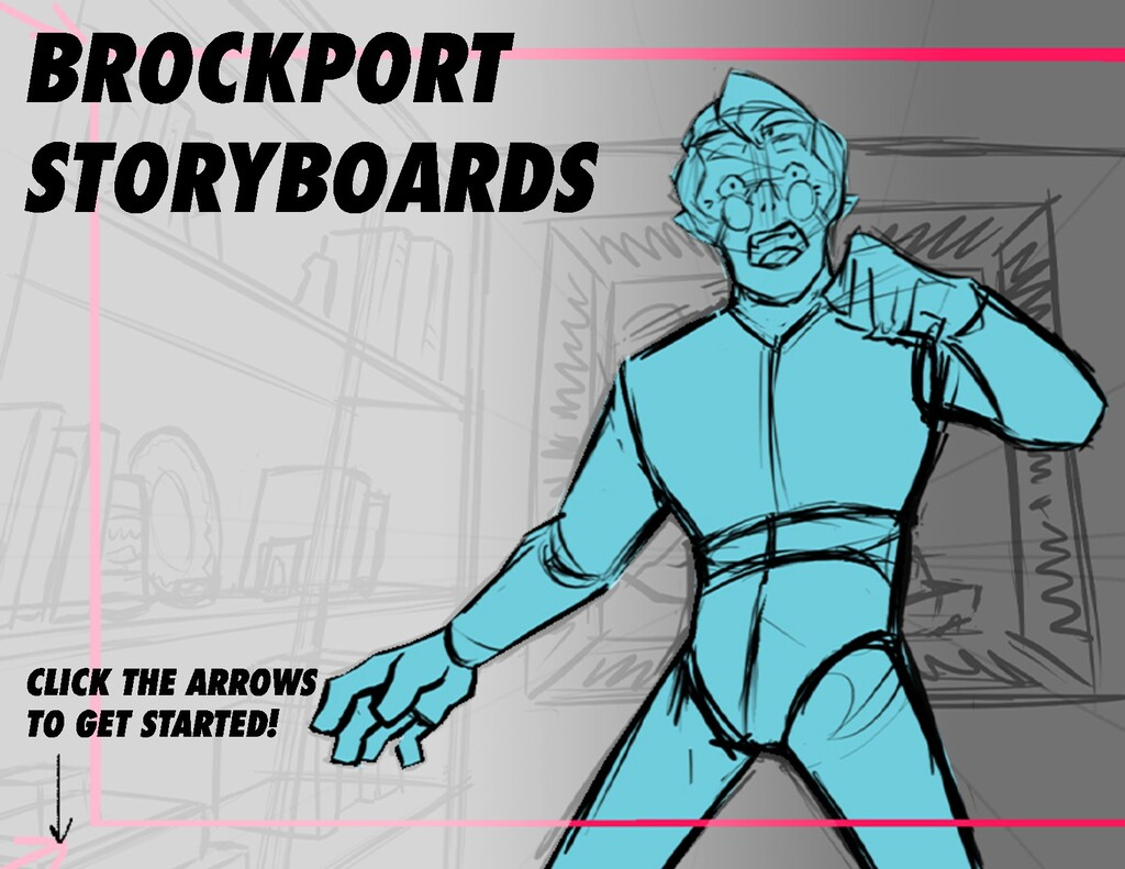 CLICK THE ARROWS TO GET STARTED! BROCKPORT STOR...