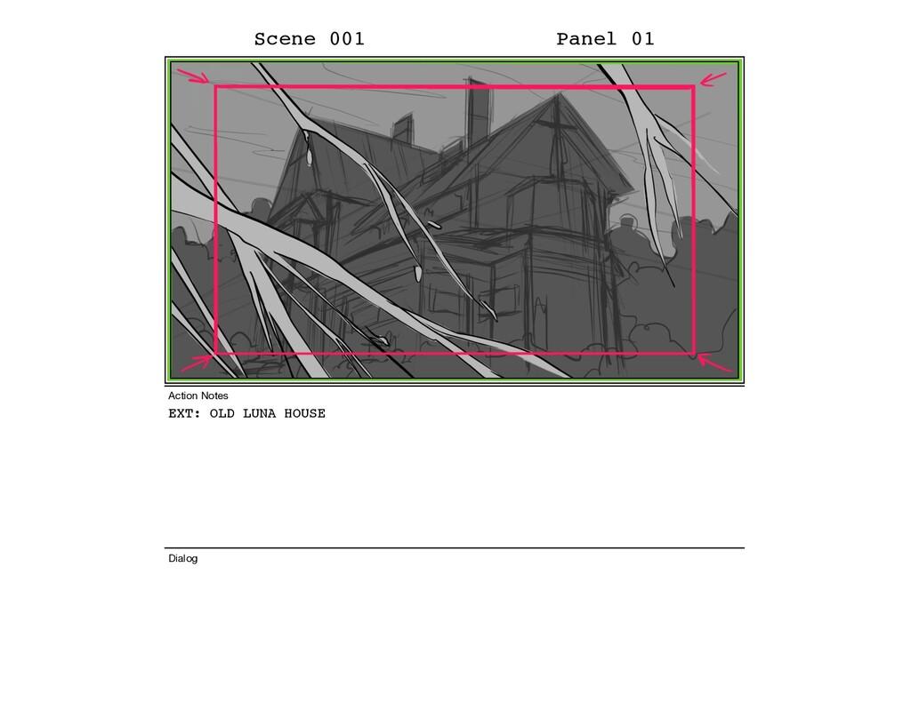 EXT: OLD LUNA HOUSE Scene 001 Panel 01 Dialog A...