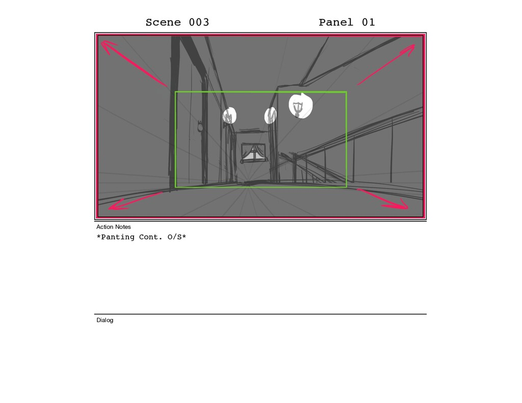 *Panting Cont. O/S* Scene 003 Panel 01 Dialog A...