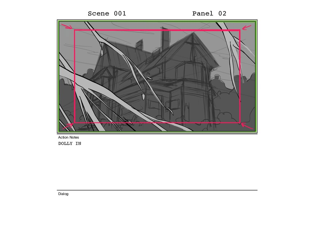 DOLLY IN Scene 001 Panel 02 Dialog Action Notes
