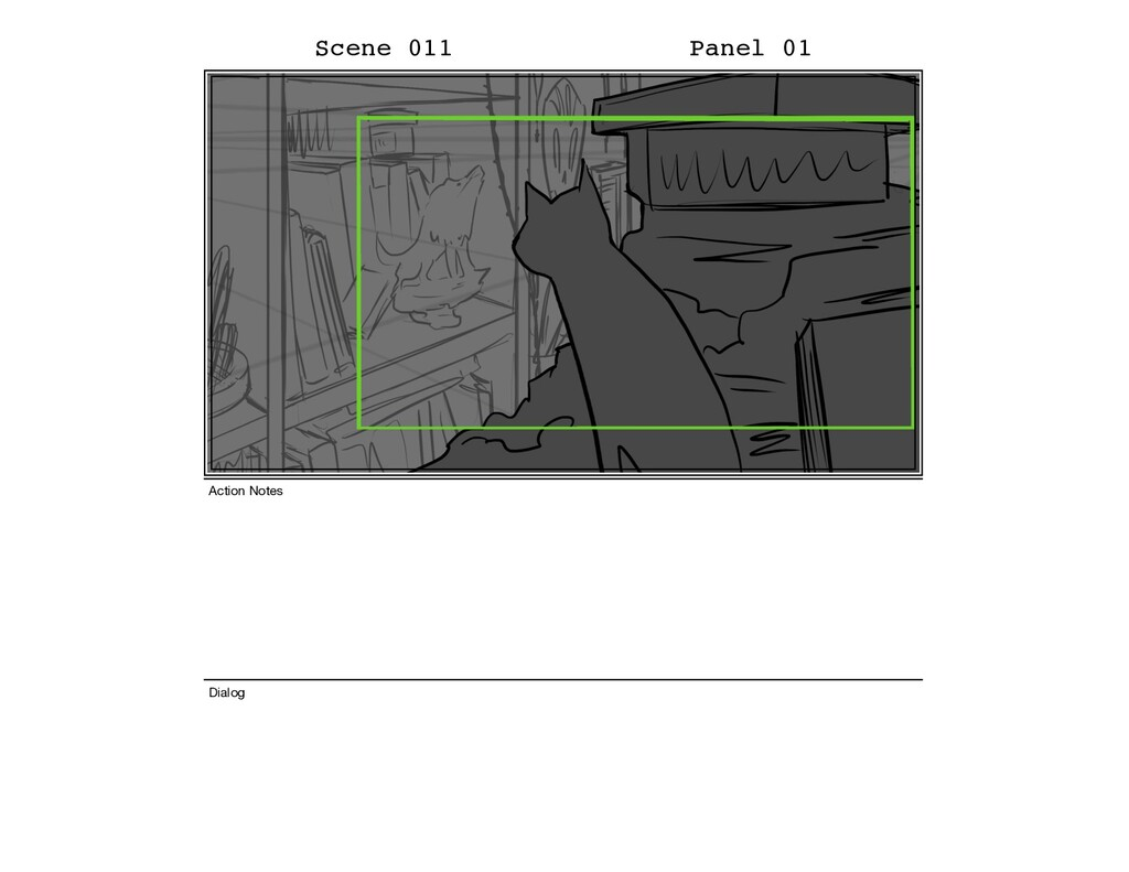 Scene 011 Panel 01 Dialog Action Notes