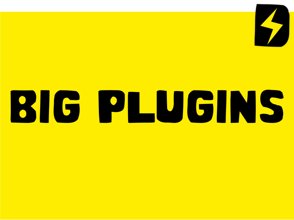 BIG PLUGINS