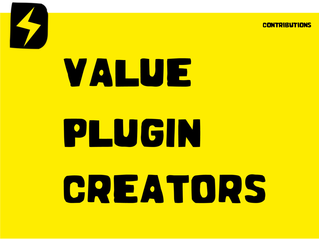 VALUE PLUGIN CREATORS contributions