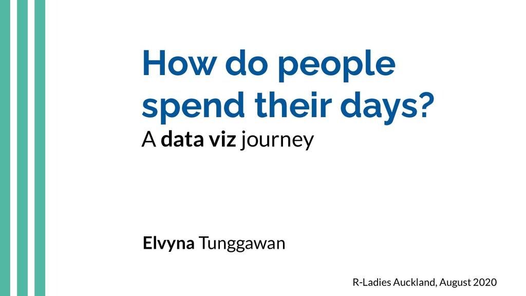 How do people spend their days? A data viz jour...