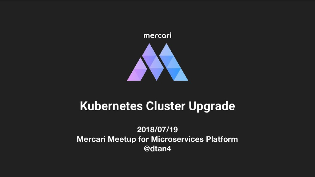 2018/07/19 Mercari Meetup for Microservices Pla...