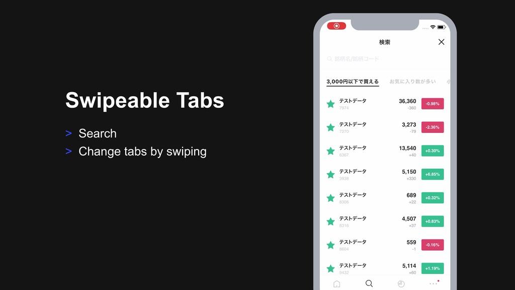 > Search > Change tabs by swiping Swipeable Tabs