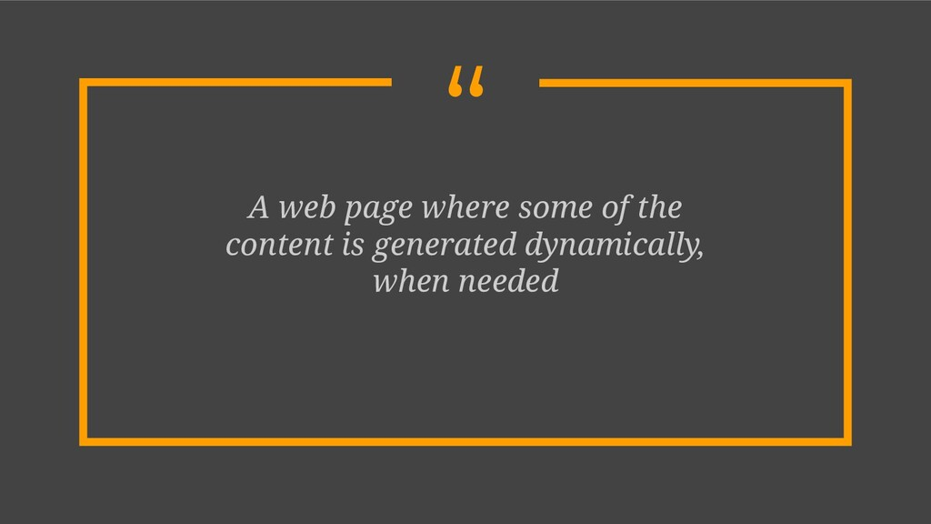 """"""" A web page where some of the content is gener..."""