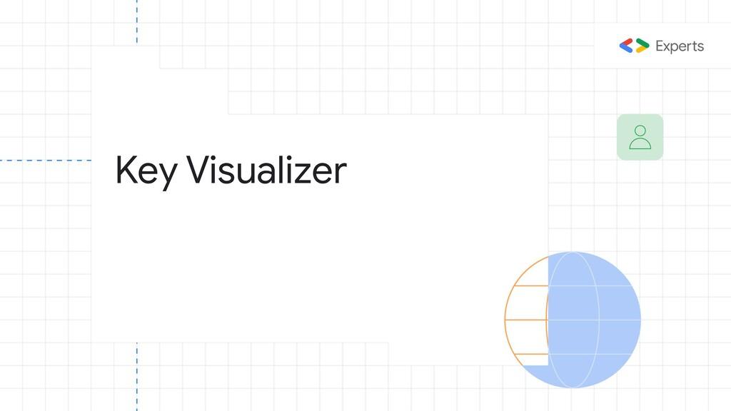 Key Visualizer