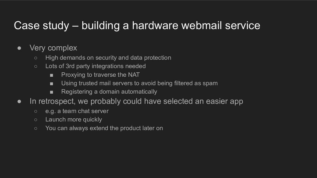 Case study – building a hardware webmail servic...